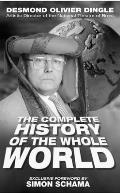 Desmond Dingle's Complete History of the Whole WOR