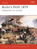 Rorkes Drift 1879 Pinned Like Rats in a Hole