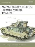M2/M3 Bradley Infantry Fighting Vehicle 1983–95