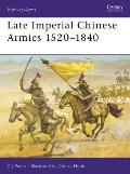 Late Imperial Chinese Armies 3 1520 1840