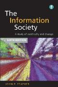 Information Society A Study Of Continuity & Change