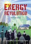 Energy Revolution Your Guide to...
