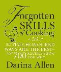 Forgotten Skills of Cooking: the Time-honoured Ways Are the Best - Ove