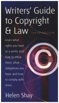 Writer's Guide to Copyright & Law, 3rd Ed: Learn What Rights You Have as a Writer