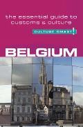 Culture Smart! Belgium: A Quick Guide to Customs and Etiquette