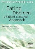 Eating Disorders: A Patient-Centered Approach