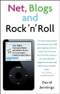 Net Blogs & Rock n Roll How Digital Discovery Works & What It Means for Consumers Creators & Culture