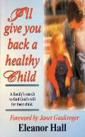 I'll Give You Back a Healthy Child