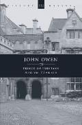 John Owen Prince Of The Puritans