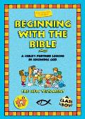 Beginning with the Bible: The New Testament