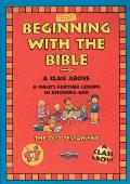 Beginning with the Bible: The Old Testament