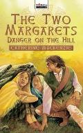 Danger on the Hill: Margaret Wilson Martyr for Christ