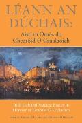 Leann an Duchais: Aisti in Omos Do Ghearoid O'Crualaoich