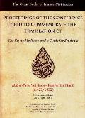 Proceedings of the Conference Held to Commemorate the Translation of the Key to Medicine and a Guide for Students: Doha, State of Qatar, 26-27 April 2