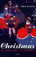 Christmas: A Social History