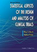 Statistical Aspects of the Design and Analysis of Clinical Trials (Revised Edition)