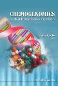 Chemogenomics: Knowledge-Based Approaches to Drug Discovery
