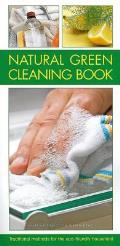 Natural Green Cleaning Book: Traditional Methods for the Eco-Friendly Household