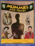 The Amazing History of Mummies and Tombs: Uncover the Secrets of the Egyptian Pyramids and Other Ancient Burial Sites, Shown in Over 350 Exciting Pict