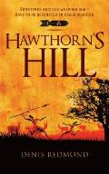 Hawthorn's Hill: Sometimes Nuclear Weapons Don't Have to Be Detonated to Cause Disaster