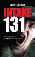 Intake 131: Memoirs of a Rhodesian Army Cadet