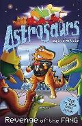 Astrosaurs 13: Revenge of the Fang