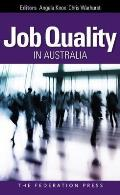 Job Quality in Australia: Perspectives, Problems and Proposals