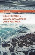Climate Change and Coastal Development Law in Australia