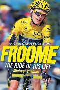 Froome - The Ride of His Life