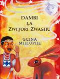 Dambi La Zwitori Zwashu