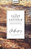 The Saint and His Saviour: The Work of the Spirit in the Life of the Christian