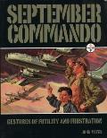 September Commando Gestures of Futility & Frustration