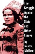 Struggle Against the State & Other Essays