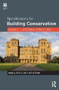 Specifications for Building Conservation: Volume 1: External Structure