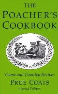 The Poacher's Cookbook: Game and Country Recipes