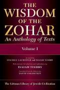 The Wisdom of the Zohar - An Anthology of Texts