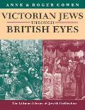 Victorian Jews Through British Eyes