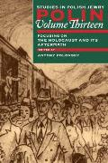 Polin: Studies in Polish Jewry, Volume 13 - The Holocaust and Its Aftermath
