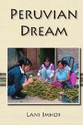 Peruvian Dream