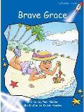Brave Grace