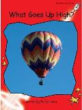 What Goes Up High?