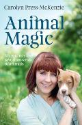 Animal Magic: My Journey to Save Thousands of Animals