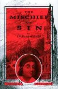 Mischief Of Sin