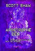 Apostrophe Zen: Further Zen Ramblings from the Internet