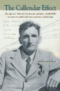 The Callendar Effect: The Life and Work of Guy Stewart Callendar (1898-1964), the Scientist Who Established the Carbon Dioxide Theory of Cli
