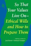 So That Your Values Live On Ethical Wills & How to Prepare Them
