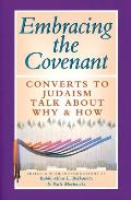 Embracing the Covenant Converts to Judaism Talk about Why & How