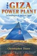 Giza Power Plant Technologies of Ancient Egypt