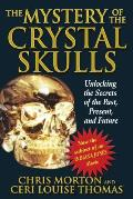 The Mystery of the Crystal Skulls: How to Detox, Find Quality Nutrition, and Restore Your Acid-Alkaline Balance
