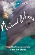 Animal Voices Telepathic Communication in the Web of Life
